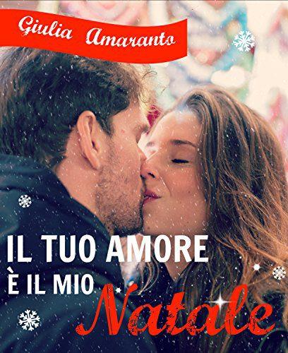 Il tuo amore è il mio Natale – parole d'autore