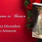 La Dama in Bianco – Dicembre 2017