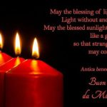 May the blessing of light be on you