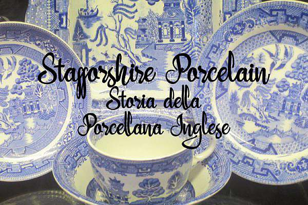 porcellana staffordshire porcelain