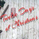Twelve Days of Christmas - 12 giorni di Natale