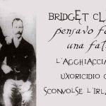 Bridget Cleary – pensavo fosse una fata: l'agghiacciante uxoricidio che sconvolse l'Irlanda.