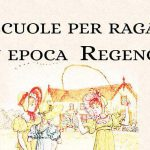 Le scuole per ragazze regency - girl school in regency era