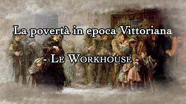 workhouse in epoca vittoriana